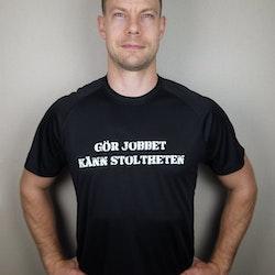 Fys T-Shirt Gör Jobbet Känn Stoltheten Herrmodell