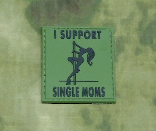 I support Single Moms - 3D Patch