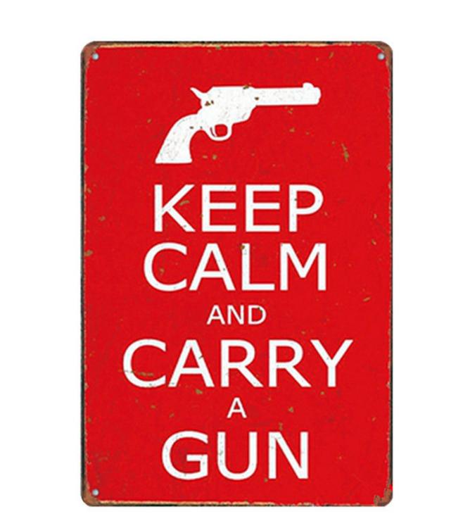Keep calm and carry a gun - Metal tin sign