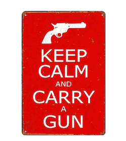 Keep calm and carry a gun - Metal tin sign