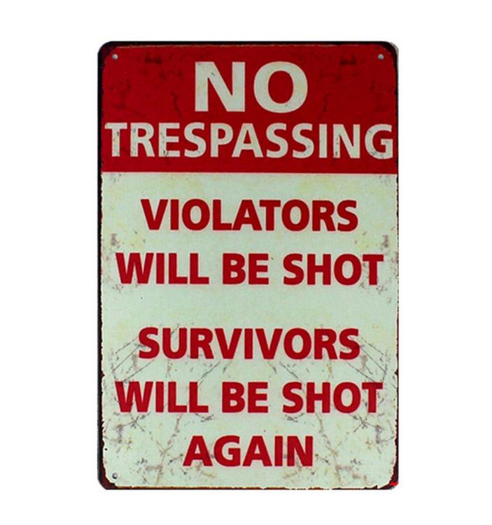 No Trespassing - Metal tin sign