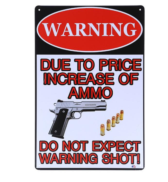 Warning due to price - Metal tin sign