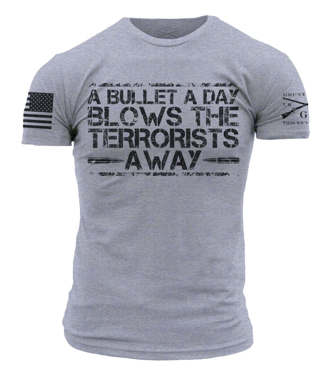 Grunt Style - A bullet a day - T-Shirt