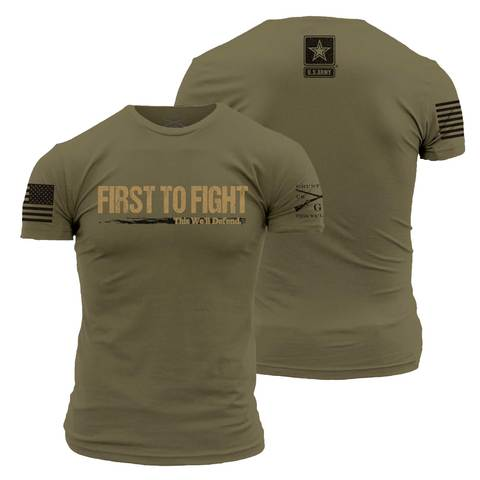 Grunt Style - Army First to Fight - T-Shirt