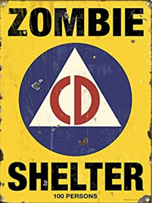 Zombie Shelter - Metal tin sign