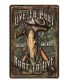 Live to Hunt - Metal tin sign