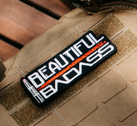 Grunt Style - Beautiful Badass- Patch