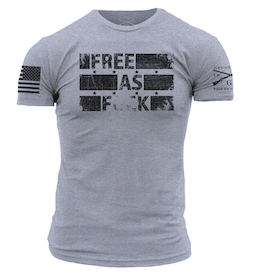 Grunt Style - Free As F*ck - T-Shirt