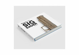 SIG SAUER - VOLUME 1 - Coffee table book
