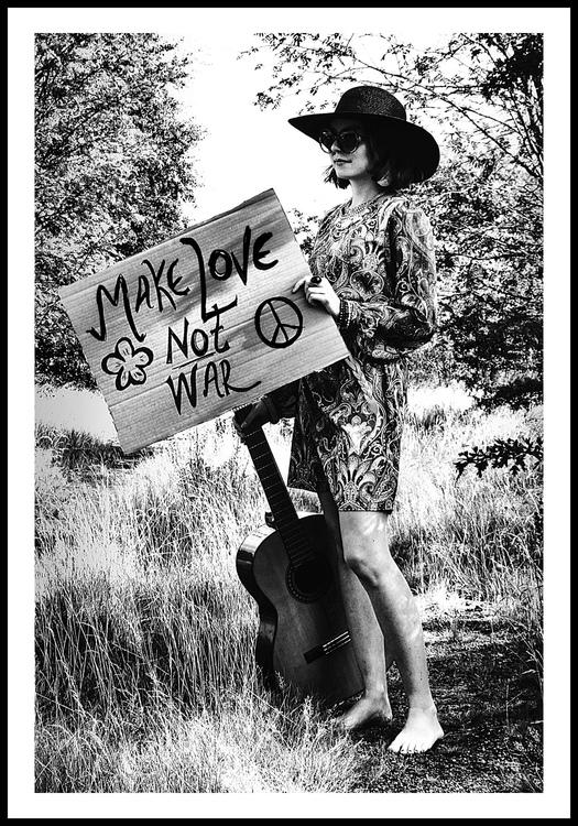 """Make love not war"""