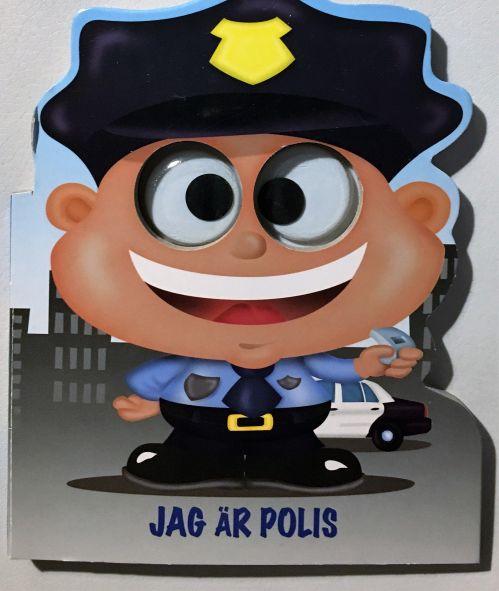 Jag är Polis är en pekbok på rim för de mindre barnen. Polisens stora ögon följer barnen nä de läser om honom.