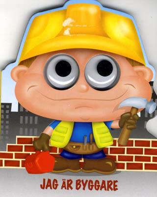 """Jag är Byggare är en söt pekbok & Byggarens stora snälla ögon följer glatt barnen när de läser om honom. """"Jag ä Byggare, jag fixar del för del, Jag bygger hus, det går aldrig fel"""