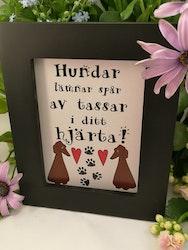 """Tavla, """"Hundar lämnar spår... """""""