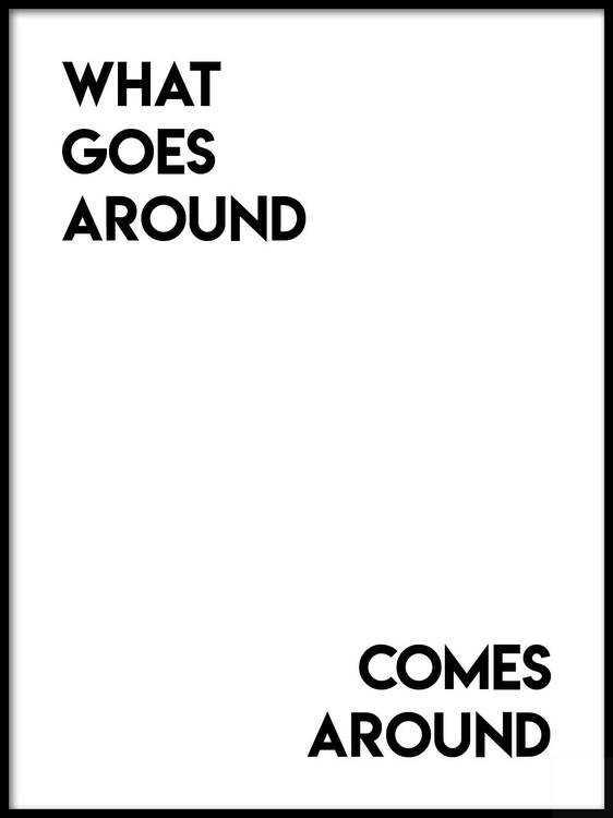 Poster What Goes Around Comes Around