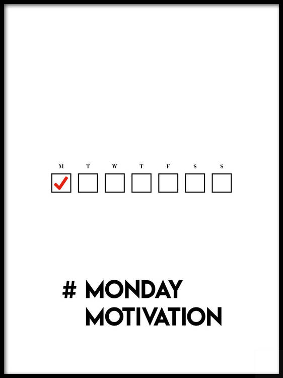 Poster #MondayMotivation