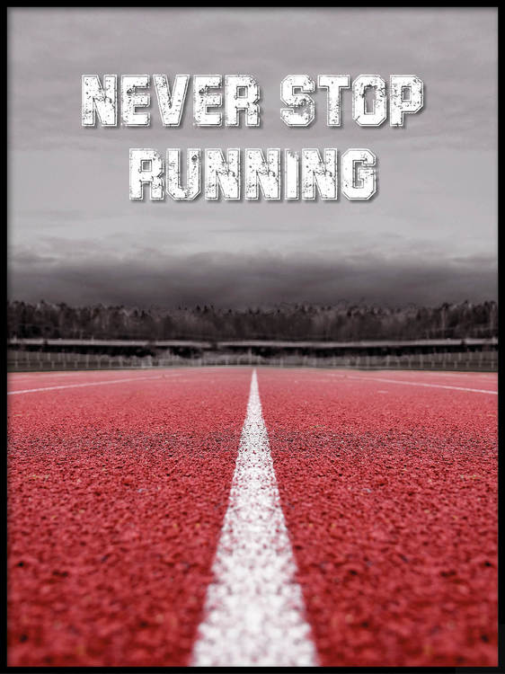 Poster Never Stop Running