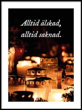 Poster Alltid älskad, Alltid saknad