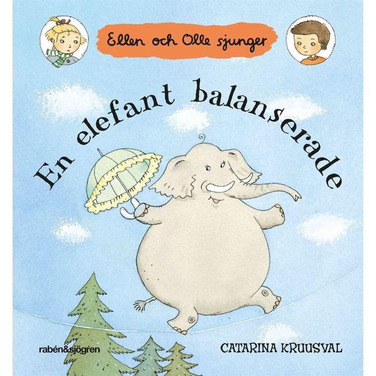 En elefant balanserade,  Ellen och Olle sjunger