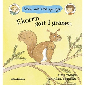 Ekkor'n satt i granen,  Ellen och Olle sjunger