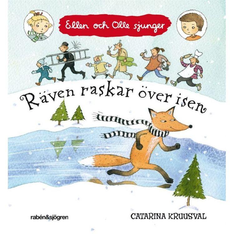 Räven raskar över isen,  Ellen och Olle sjunger