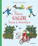 Mera sagor, hyss & äventyr, Astrid Lindgren