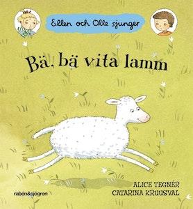 Bä bä vita lamm,  Ellen och Olle sjunger