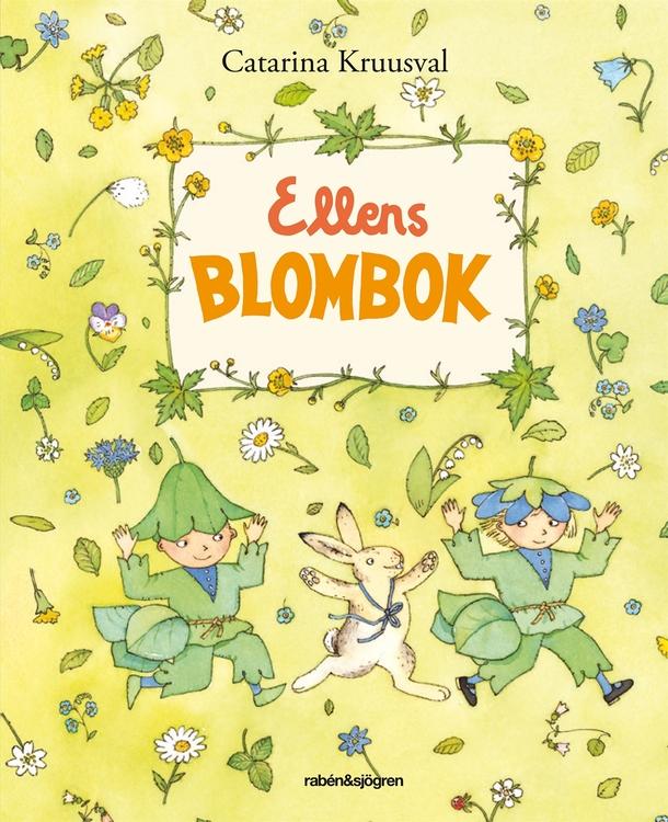 Ellens Blombok, Catarina Kruusval