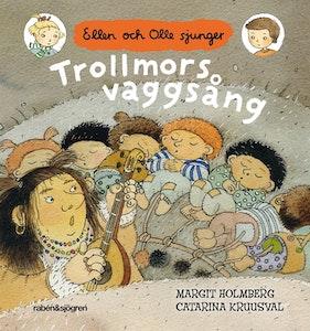Trollmors vaggsång,  Ellen och Olle sjunger