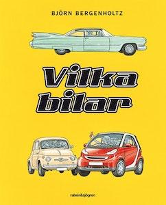 Vilka bilar, Björn Bergenholtz