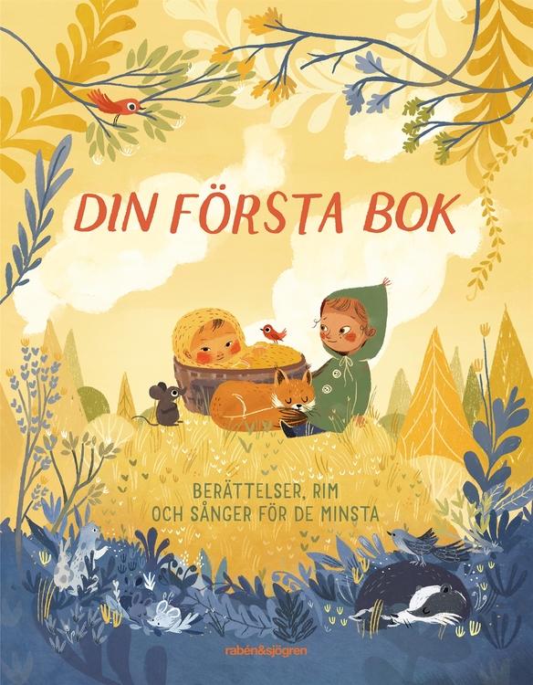 Din första bok - Berättelser, rim och sånger för de minsta