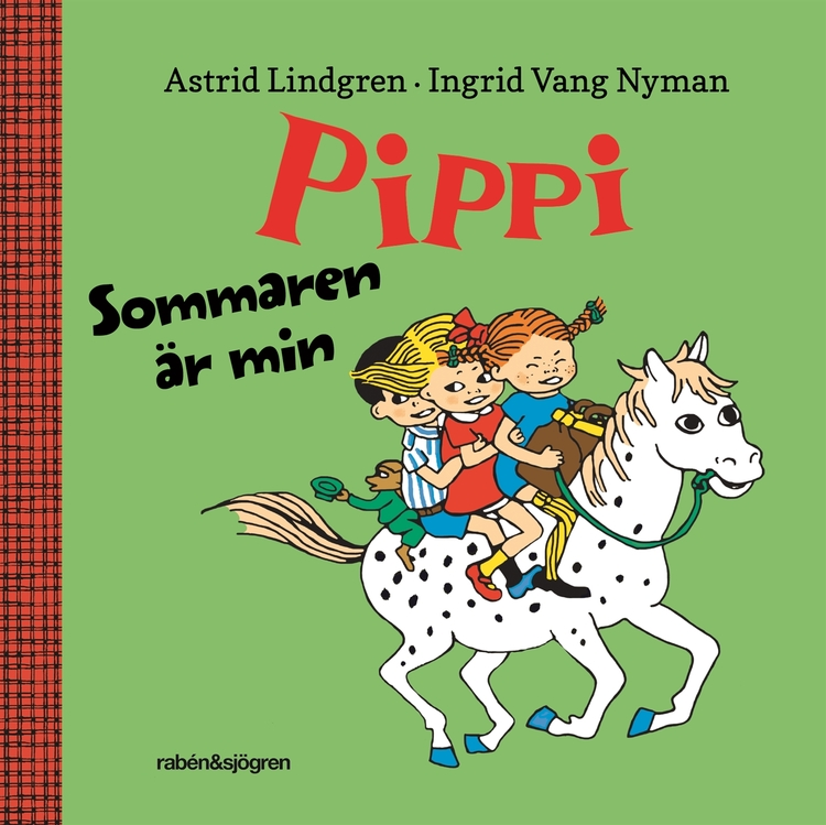 Sommaren är min, Astrid Lindgren