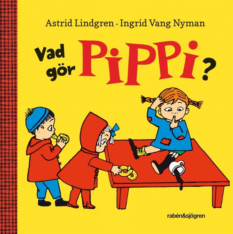 Vad gör Pippi?, Astrid Lindgren
