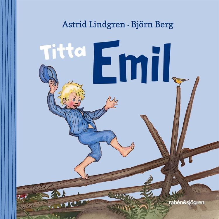 Titta Emil!, Astrid Lindgren