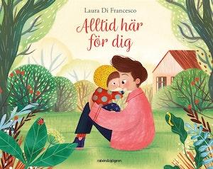 Alltid här för dig, Laura Di Francesco