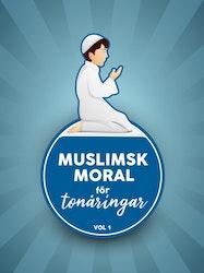 Muslimsk moral för tonåringar vol. 1 Kurs