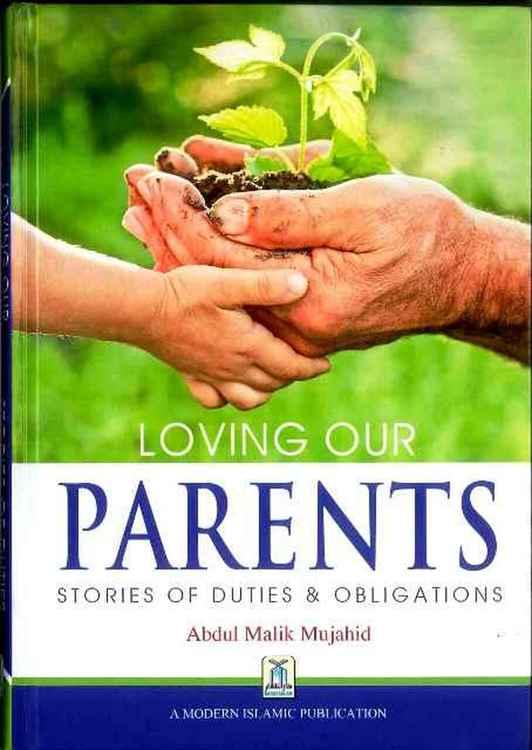 Loving our Parents: Stories of Duties & Obligations