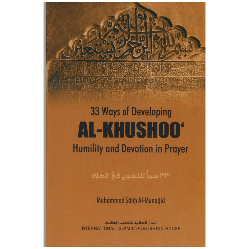33 Ways of Developing Al-Khushoo