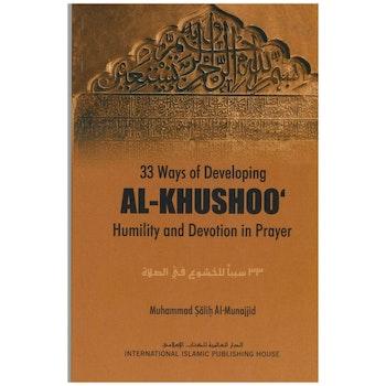 33 Ways of Developing Al-Khushoo