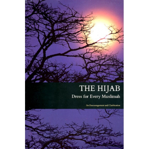 The Hijab: Dress for Every Muslimah