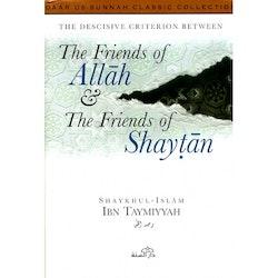 Friends of Allah & Friends of Shaytan