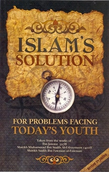 Islam's Solution for Today's Youth