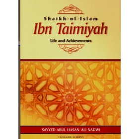 Ibn Taimiyah: Life and Achievments