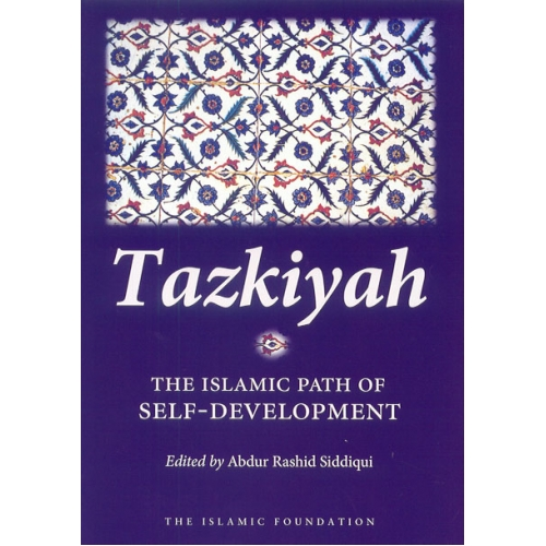 Tazkiyah: The Islamic Path
