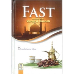 Fast according to the Quran & Sunnah