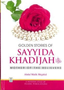 Golden Stories of Sayyida Khadijah