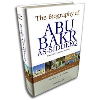 The Biography of Abu Bakr As-Siddeeq