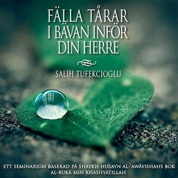 Fäll tårar i bävan inför din Herre Kurs