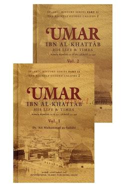 Umar Ibn Al Khattab: His Life & Times