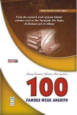 100 Famous Weak Hadith