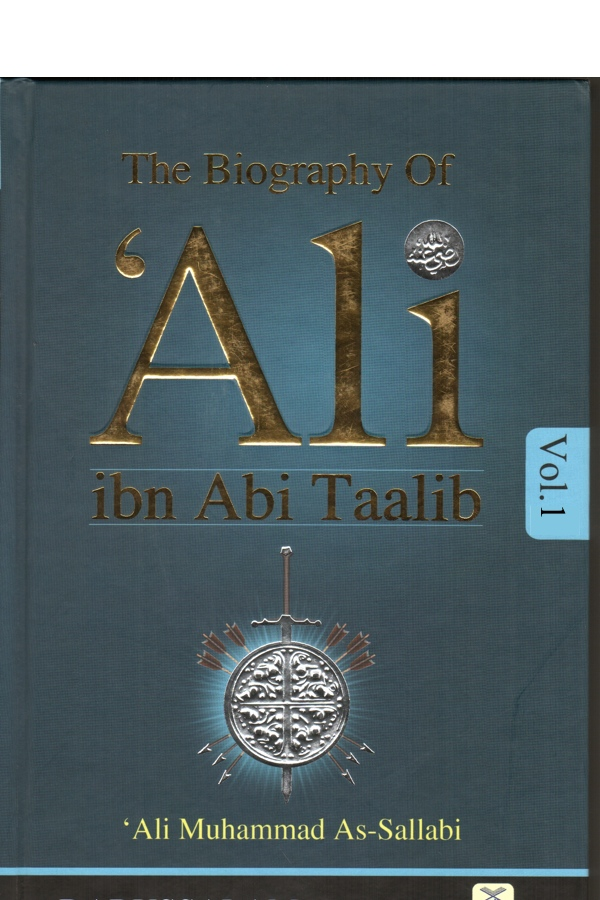 The Biography Ali ibn Abi Talib Vol 1+2